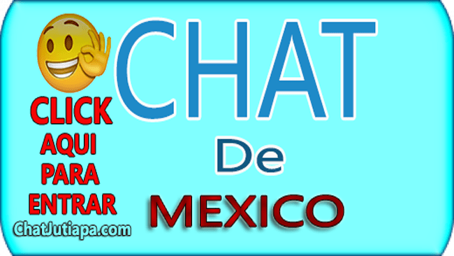 CHAT DE MÉXICO - CHATEAR CON CHICOS Y CHICAS JÓVENES ADOLESCENTES DE MÉXICO