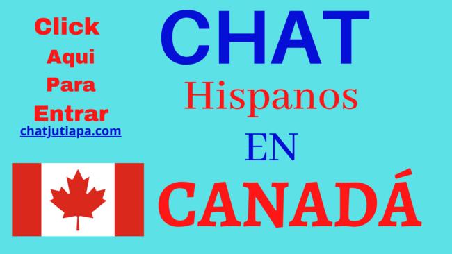 Chat HISPANOS en CANADÁ