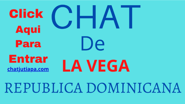 Chat De La Vega REPUBLICA DOMINICANA